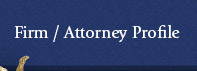 Firm / Attorney Profile